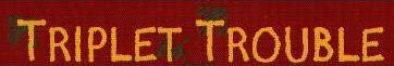 Triplet Trouble Logo