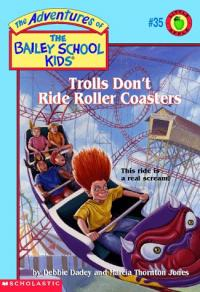 Trolls Don't Ride Rollercoasters