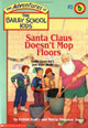 Santa Claus Doesn't Mop Floors