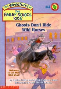 Ghosts Don't Ride Wild HOrses