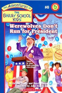 Werewolves Dont' Run for President