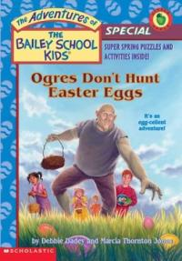 Ogres Don't Hunt Easter Eggs